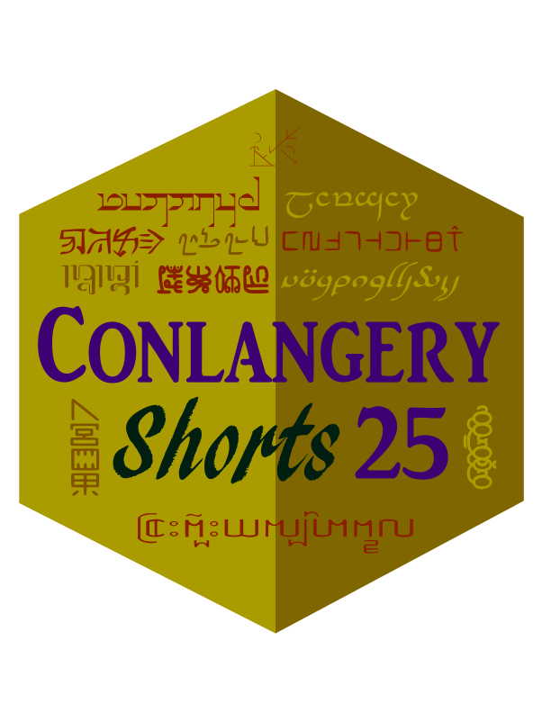Conlangery SHORTS 25 medallion